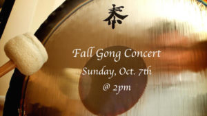 Fall Gong Concert Oct 7th